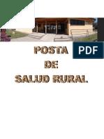 Olivar, Posta Salud Rural