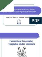 Ruiz Nuevas alternativas en el uso de los antibiótios en Pequños Rumiantes