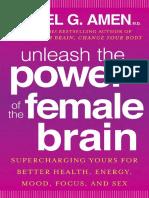 Unleash the Power of the Female Brain by Daniel G. Amen - Excerpt