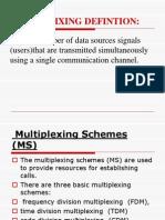 Multiplexting