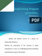 Establishing Project Prioities.
