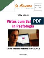 Virtus cum Scientia in Psefologia - Chi ha vinto le Presidenziali USA 2012