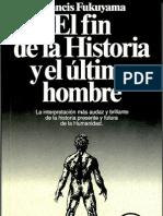 El Fin de La Historia y El Ultimo Hombre Fukuyama
