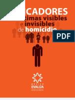 Indicadores de víctimas visibles e invisibles de homicidios