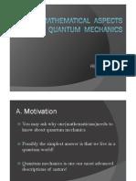 Some Mathematical Aspects of Quantum Mechanics