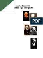 La Ideología Anarquista