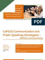 CaPS(S) Communication and Public Speaking (Strategies) –Methods worth practising