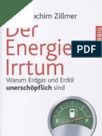 77520447 Hans Joachim Zillmer Der Energie Irrtum 2009