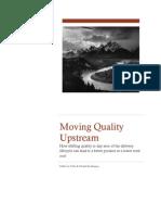 Moving Quality Upstream