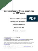 Manuale Di Sopravvivenga Psicologica Del Ventunesimo Secolo