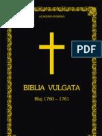 Biblia Vulgata - Blaj 1760-1761