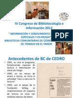 """""""Bibliotecas comunitarias de CEDRO"""