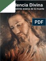 Providencia Divina, una visión distinta acerca de la muerte