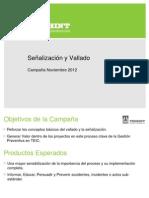 Campaña Noviembre 2012 - Señalización y Vallado