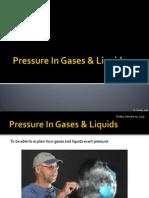 Pressure in Gases & Liquids