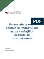 Forme ale taxelor vamale si impactul asupra relatiilor Lor Economice internationale