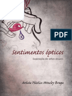Exposiçao Sentimentos Ópticos - Wescley Braga