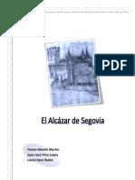 TRABAJO SOBRE EL ALACÁZAR DE SEGOVIA