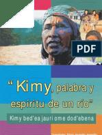 Kimy Palabra y Espiritu de Un Rio