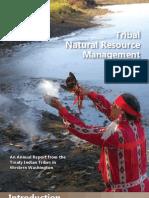 Tribal Natural Resource Management 2008