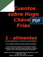 10 Cuentos Sobre Hugo Chavez