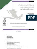 Estudio comparativo de leyes de transparencia y acceso a la información pública. IFAI.