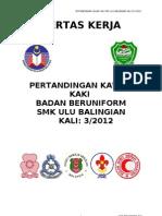 Kertas Kerja Pertandingan Kawad Kaki Badan Beruniform Smkub 2011
