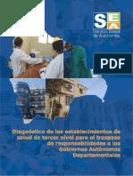Diagnóstico de los establecimientos de salud de tercer nivel para el traspaso de responsabilidades a los Gobiernos Autónomos Departamentales