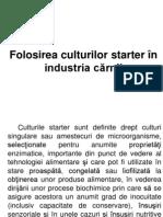 Folosirea culturilor starter în industria cărnii