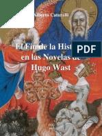 Alberto Caturelli - El Fin de la Historia en las Novelas de Hugo Wast