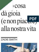 Ecco cosa dà gioia alla nostra vita di ZADIE SMITH - La Repubblica 12.01.2013