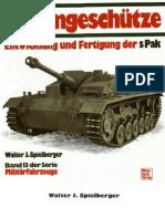[MotorBuchVerlag Militärfahrzeuge 013] [Spielberger] Sturmgeschütze - Entwicklung und Fertigung der sPak
