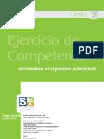 Ejercicio de competencias enmarcadas en el proceso autonómico