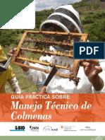2010. PyMe Rural. Guia Practica sobre Manejo Tecnico de Colmenas