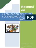 Recensión        Lectura  5    La educación de la voz y la salud vocal de los maestros