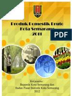 Produk Domestik Regional Bruto Kota Semarang 2011