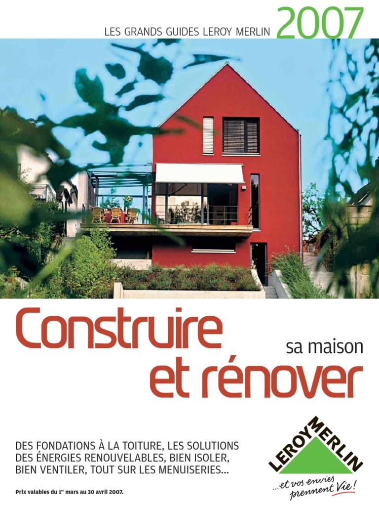 34650 Les Grands Guides Leroymerlin 2007 Isolation Thermique Du Batiment Environnement Naturel