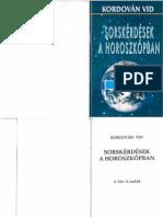 Kordován Vid - Sorskérdések a horoszkópban - 4. ház