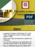 Manac_ Group 8_Profitability Problem-Viceroy Hotels Limited