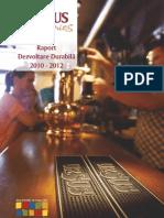 Ursus Breweries Romania - Raport de Dezvoltare Durabila 2010 2012