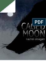 Caged Moon - Rachel Deagan