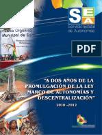 A dos años de la promulgación de la Ley Marco de Autonomías y Descentralización