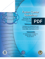 Fusion Center Guidelines: Developing and Sharing Information and Intelligence in a New Era