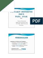 1 Penyakit Defisiensi Imun Pada Anak - Prof Dr Dr Harsoyo N DTMH SpAK