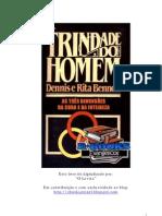65302572 Dennis e Rita Bennett Trindade Do Homem as Tres Dimensoes Da Cura e Da Inteireza