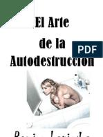 Ramiro Lapiedra - El arte de la autodestrucción