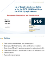 Potential Role of Brazil's Undersea Cable Infrastructure for the FIFA 2014 World Cup & the Rio 2016 Olympic Games