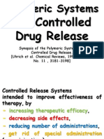 Polymeric Systems for Controlled Drug Release