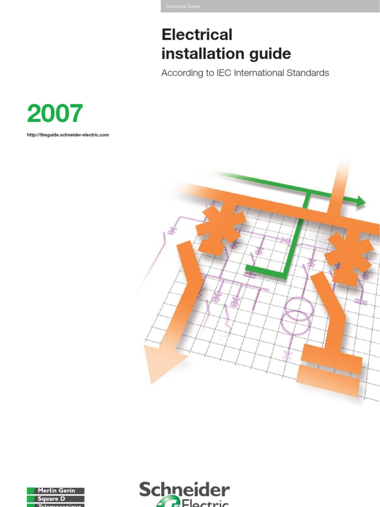 Electrical Installation Guide 2007- Schneider Electric | Electrical on
