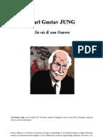 Carl Gustav JUNG Sa vie & son Oeuvre